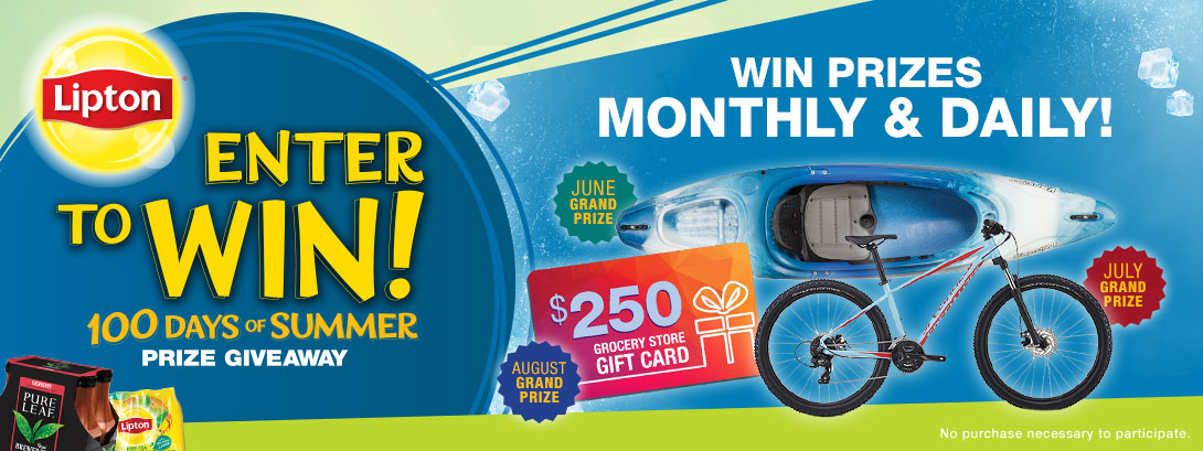 Lipton. Enter to Win! 100 Days of Summer Prize Giveaway. Win Prizes Monthly and Daily! No purchase necessary to participate.