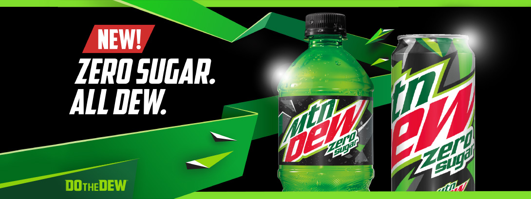 New! Mountain Dew Zero Sugar. Do The Dew.