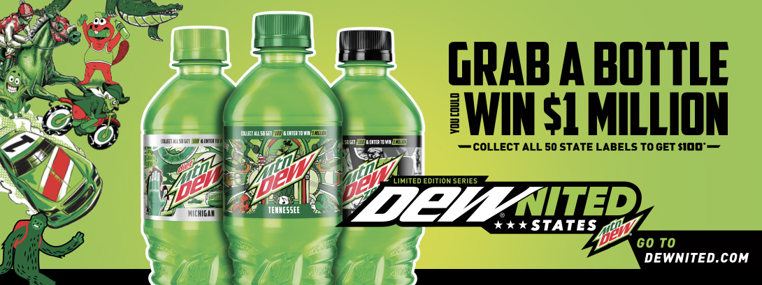 DEWnited States. Grab a bottle and you could win $1 million. Collect all 50 state labels to get $100. Go to dewnited.com.