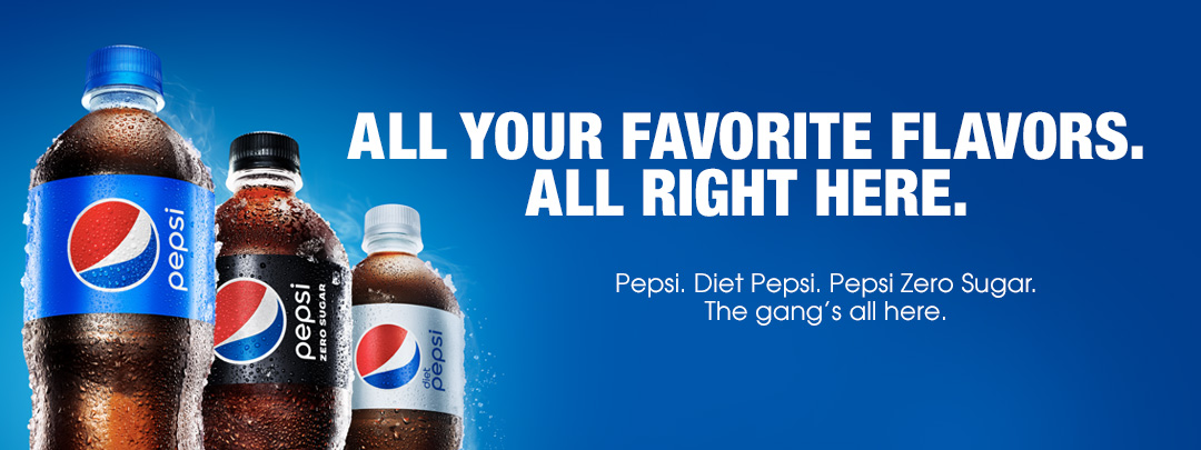 All you favorite flavors. All right here. Pepsi. Diet Pepsi. Pepsi Zero Sugar. The gang's all here.