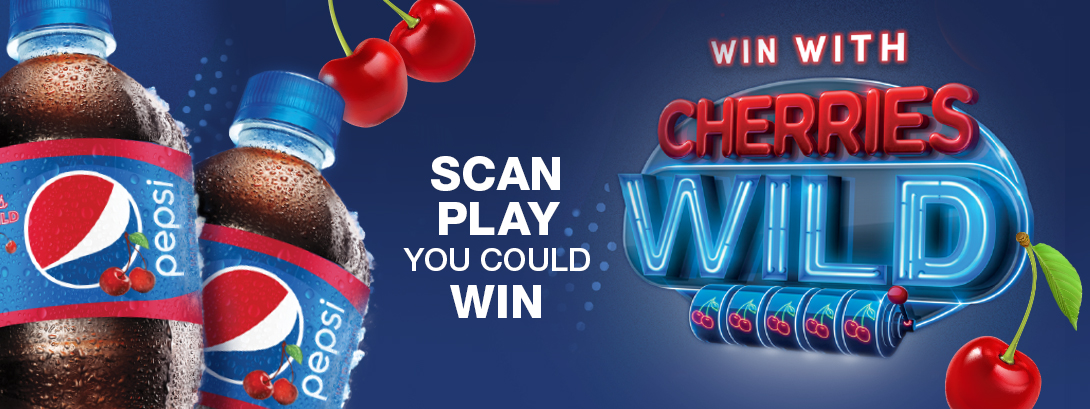 Pepsi Win with Cherries Wild. Scan. Play. You could WIN!