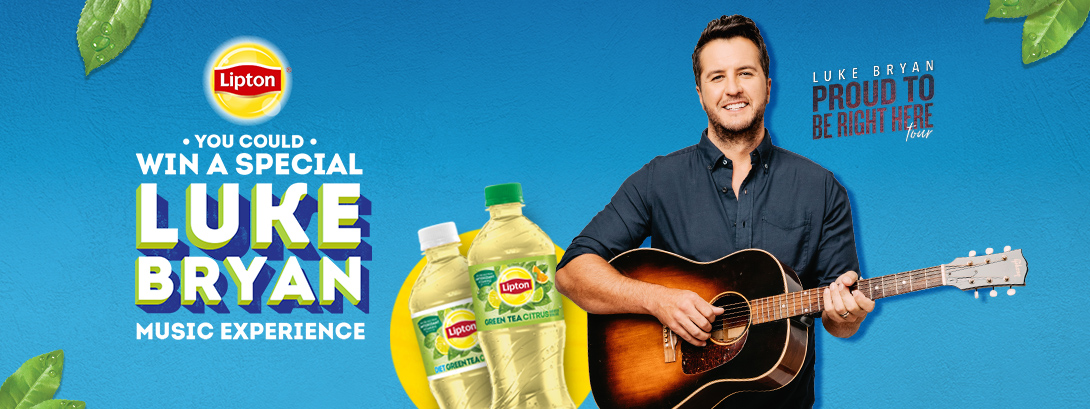 Lipton. You could win a special Luke Bryan music experience. Luke Bryan Proud To Be Right Here Tour.